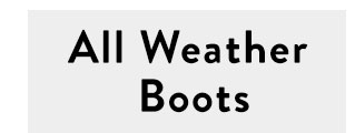 Shop All Weather Boots